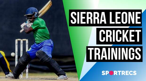 Sierra Leone cricket trainings