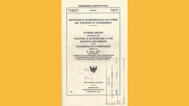 Отчет подкомитета по расследованиям Кабинета президента США «Гомосексуалы и другие сексуальные извращенцы на государственной службе», 1950