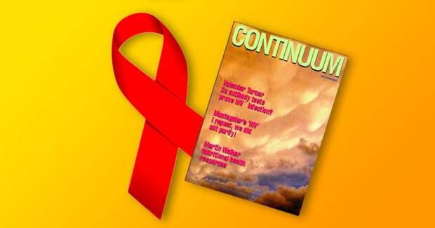 Журнал Continuum утверждал, что ВИЧ это миф. Его редакторы умерли от СПИДа