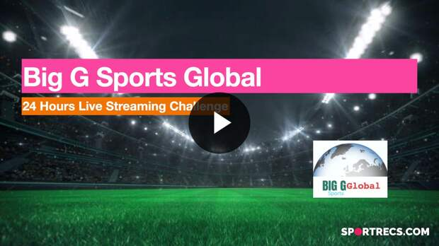 Big G Sports Global: 1st Birthday 24hour Live Streaming Challenge Collection
