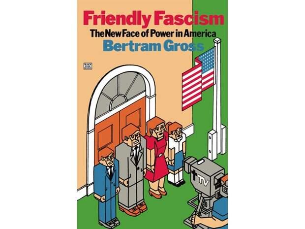 Дружественный фашизм Бертрама Гросса