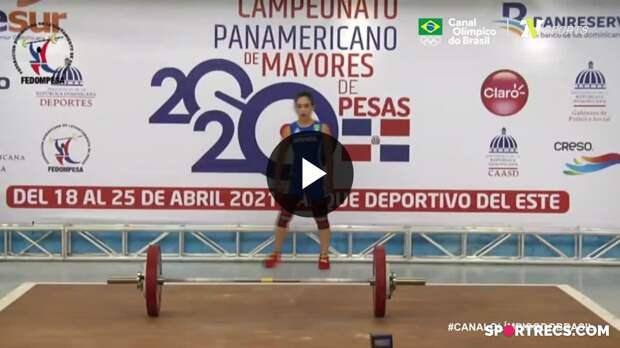 Natasha Rosa - performance completa e quinto lugar geral na categoria 49kg no Pan-Americano de Levantamento de Pesos (20/04/2021)