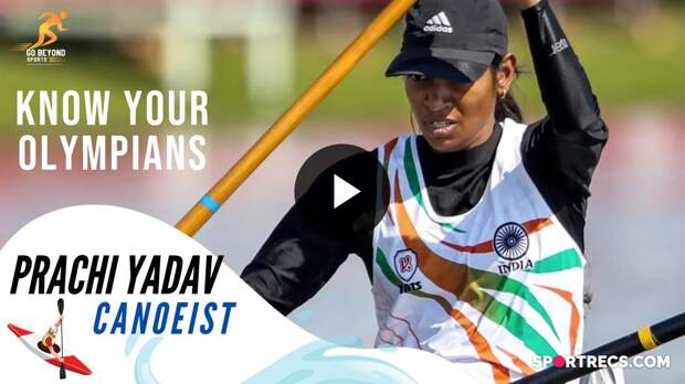 Prachi Yadav - The Canoeist | know our Olympian