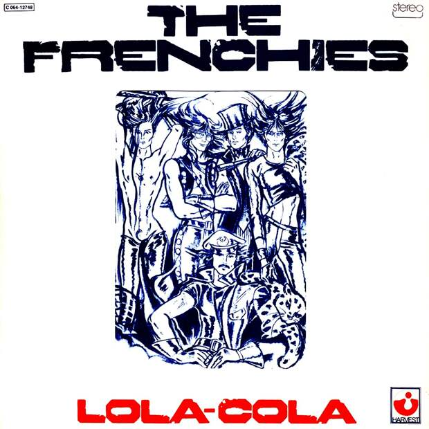 The Frenchies. Lola-Cola 1974