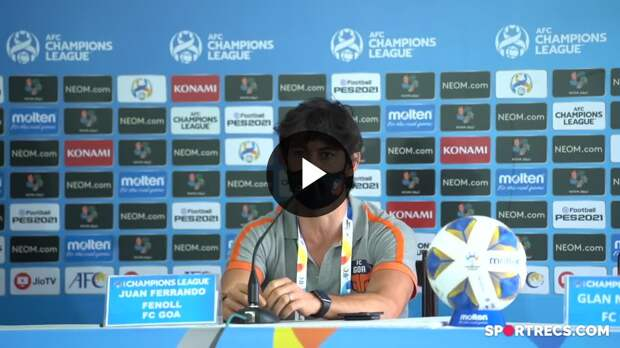 AFC Champions League, FC Goa vs Al-Wahda | Pre-Match Press Conference | Juan Ferrando & Glan Martins