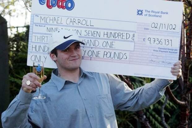 Бывший победитель лотереи за несколько лет потерял все Майкл Кэррол, как потратить миллионы, калиф на час, легко пришло - легко ушло, лотерея, миллионер, не в деньгах счастье, победитель