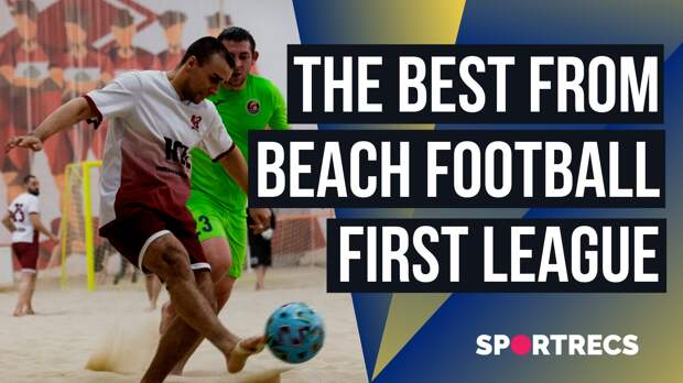 The best from beach football first league