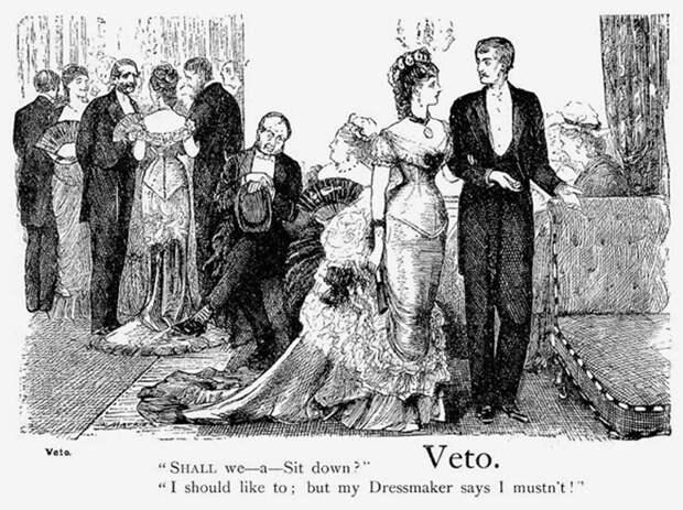 Вето. Карикатура Джорджа дю Морье из сатирического журнала «Панч». 1877 год. Джентльмен: - Присядем? Дама: - Я бы с удовольствием, но моя портниха говорит, что не стоит.