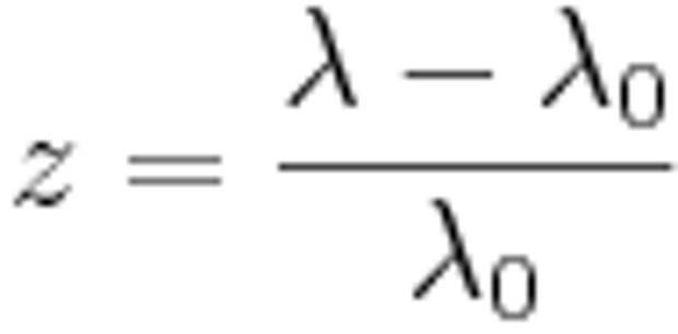 z = {\lambda - \lambda_{0} \over \lambda_{0}}
