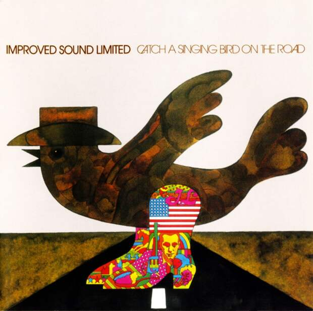 Improved Sound Limited. Catch A Singing Bird On The Road 1973