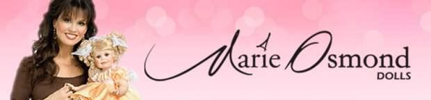 ОЧАРОВАТЕЛЬНЫЕ КУКЛЫ ОТ MARIE OSMOND И ЕЁ АМЕРИКАНСКОЙ КОМПАНИИ CHARISMA BRANDS