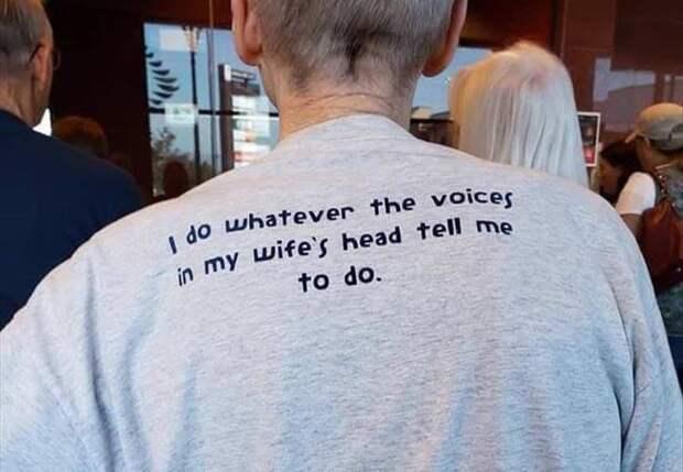 Я делаю всё, что говорят мне делать голоса в голове моей жены.
