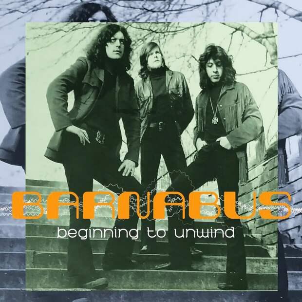 Barnabus. Beginning To Unwind 2020 (recorded in 1971-1972)