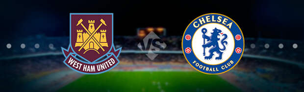 Вест Хэм - Челси: Прогноз на матч 24.04.2021