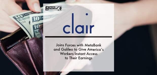 Clair предоставит американцам мгновенный доступ к зарплате