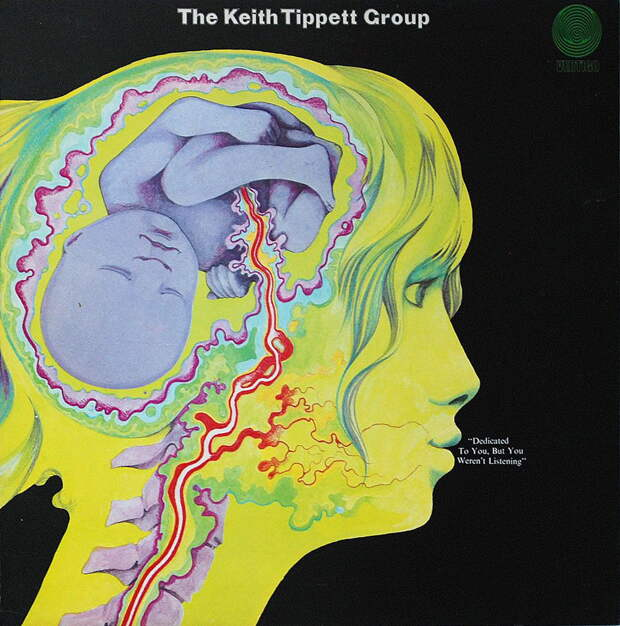 The Keith Tippett Group. Dedicated To You, But You Weren't Listening 1971