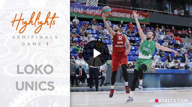 Lokomotiv-Kuban vs UNICS Highlights Semifinals Game 1 Season 2020-21
