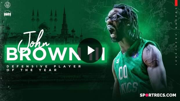 Defensive Player of the Year: John Brown III, UNICS | Season 2020/21
